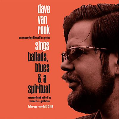 Dave Van Ronk - Ballards Blues & A Spiritual