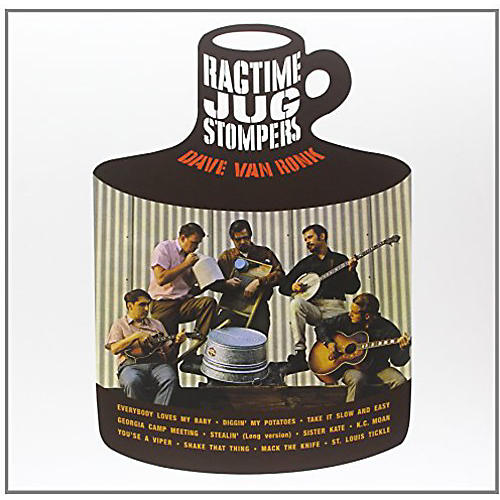 Alliance Dave Van Ronk - Ragtime Jug Stompers