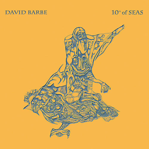 Alliance David Barbe - 10th Of Seas