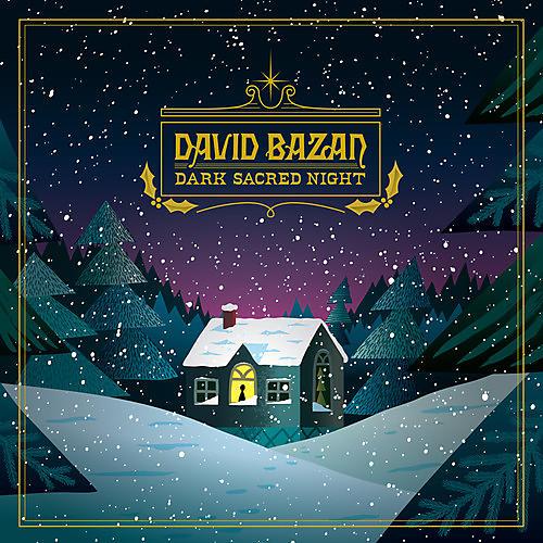 Alliance David Bazan - Dark Sacred Night