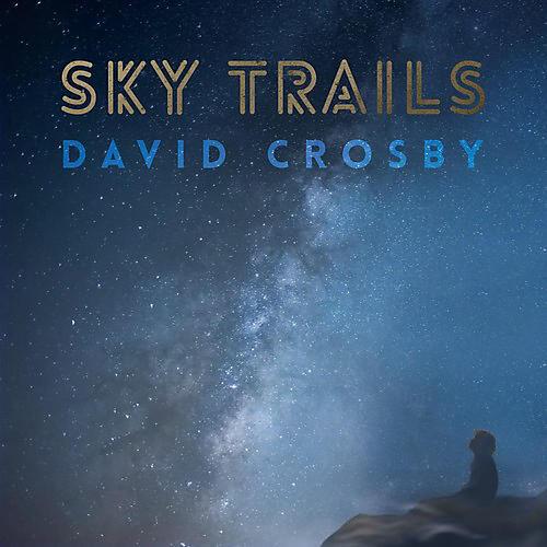 Alliance David Crosby - Sky Trails