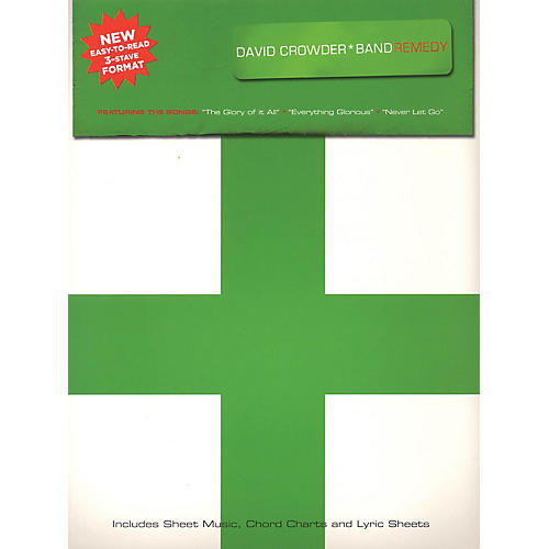 Worship Together David Crowder*Band - Remedy Sacred Folio Series Softcover Performed by David Crowder*Band