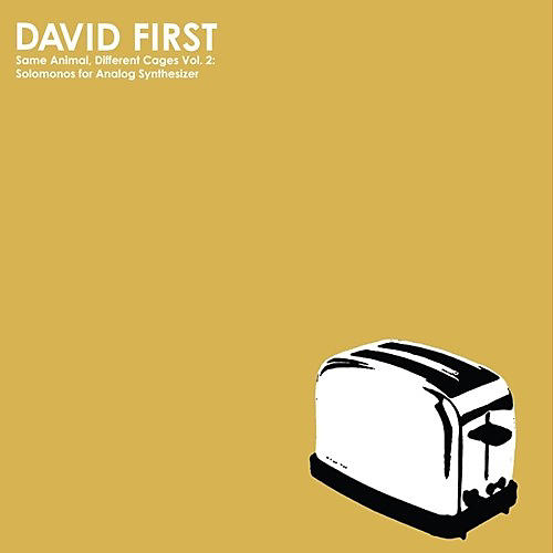 Alliance David First - Vol. 2 Same Animal Different Cages: Solomonos For Analog Synthesizer