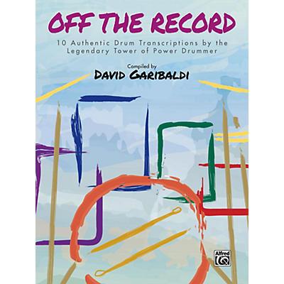 Alfred David Garibaldi: Off the Record Drum Transcriptions