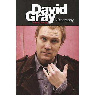 Omnibus David Gray (A Biography New Revised Edition) Omnibus Press Series Softcover