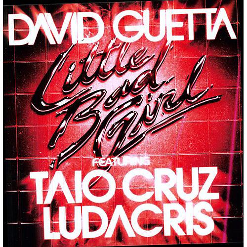 Alliance David Guetta - Little Bad Girl