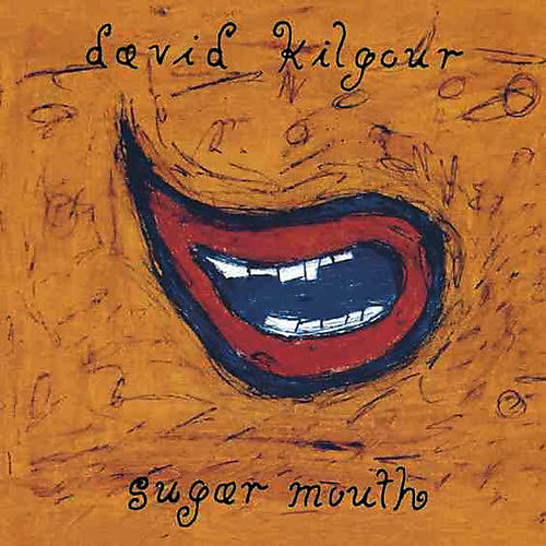 Alliance David Kilgour - Sugar Mouth