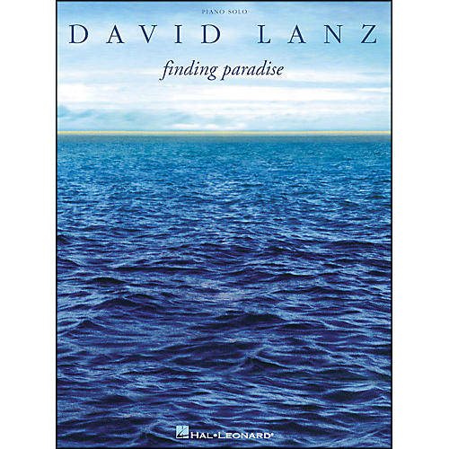 Hal Leonard David Lanz Finding Paradise arranged for piano solo