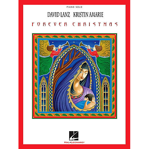 Hal Leonard David Lanz & Kristin Amarie - Forever Christmas for piano solo