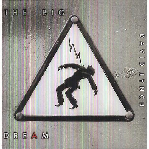 Alliance David Lynch - The Big Dream [With 7