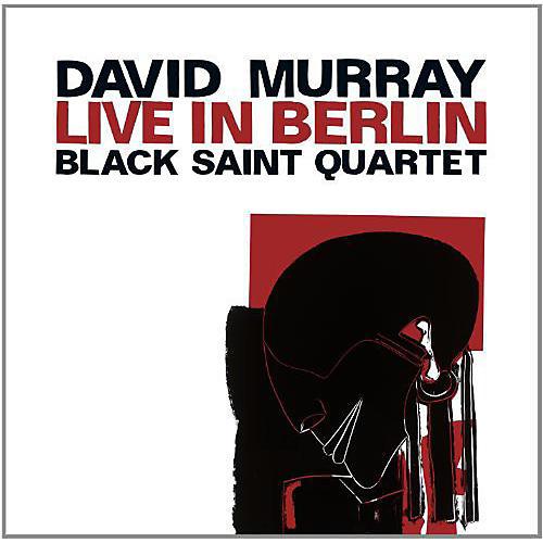 Alliance David Murray - Live in Berlin