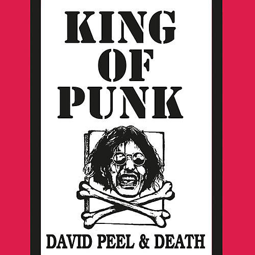Alliance David Peel & Death - King Of Punk