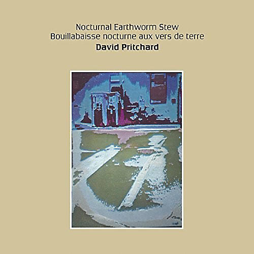 Alliance David Pritchard - Nocturnal Earthworm Stew