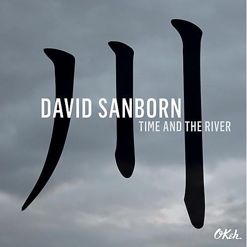 Alliance David Sanborn - Time & The River