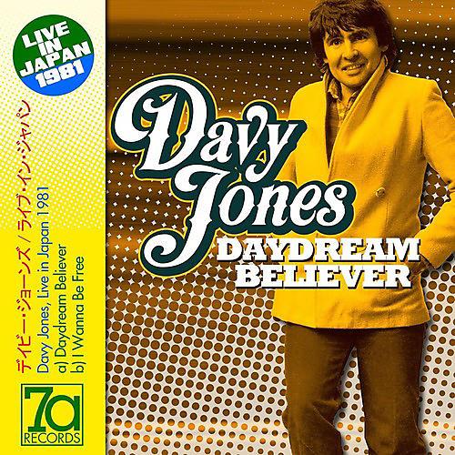 Alliance Davy Jones - Daydream Believer / I Wanna Be Free: Live In