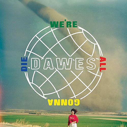 Alliance Dawes - We're All Gonna Die