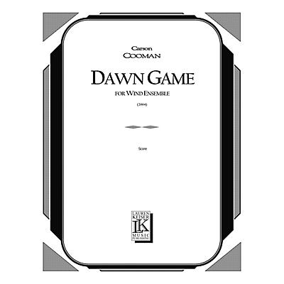 Lauren Keiser Music Publishing Dawn Game (for Wind Ensemble) LKM Music Series by Carson Cooman