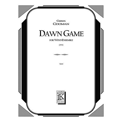 Lauren Keiser Music Publishing Dawn Game (for Wind Ensemble) LKM Music Series by Carson Cooman