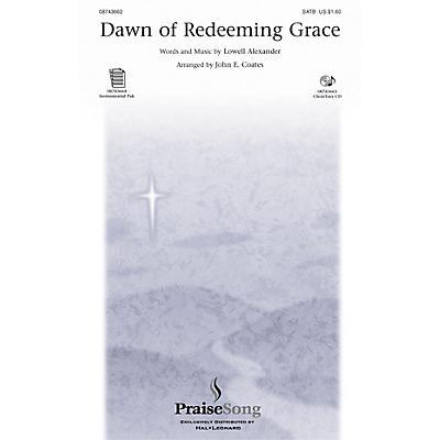 PraiseSong Dawn of Redeeming Grace SATB arranged by John E. Coates