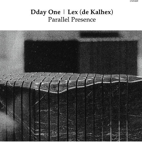Alliance Dday One & Lex (De Kalhex) - Parallel Presence