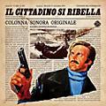 Alliance De Angelis, Guido & Maurizio - Il Cittadino Si Ribella (original Soundtrack) thumbnail