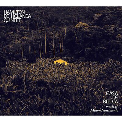 De Holanda, Hamilton Quintet - Casa De Bituca The Music Of Milton Nascimento