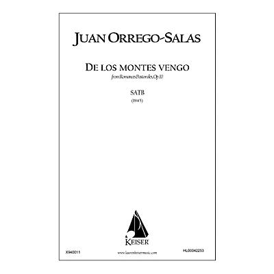 Lauren Keiser Music Publishing De Los Montes Vengo (from Romances Pastorales, Op. 10) SATB a cappella Composed by Juan Orrego-Salas