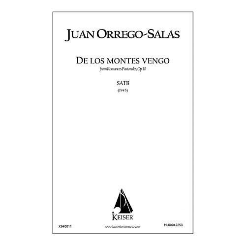 Lauren Keiser Music Publishing De Los Montes Vengo (from Romances Pastorales, Op. 10) SATB a cappella Composed by Juan Orrego-Salas