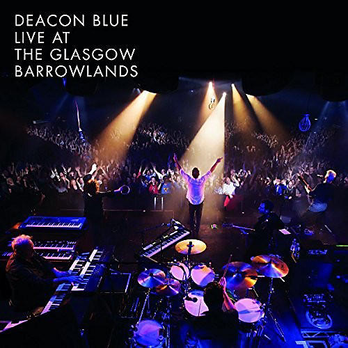 Alliance Deacon Blue - Live At The Glasgow Barrowlands