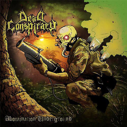 Alliance Dead Conspiracy - Abomination Underground