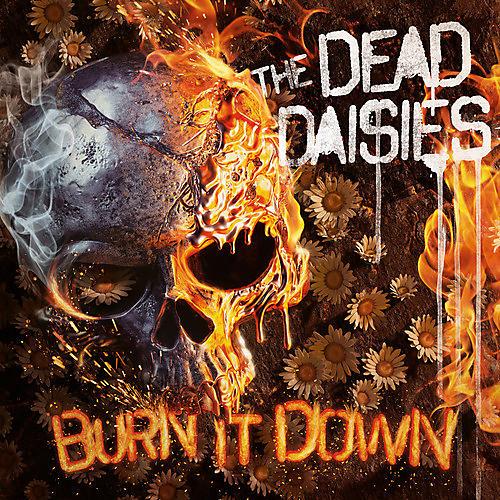 Alliance Dead Daisies - Burn It Down