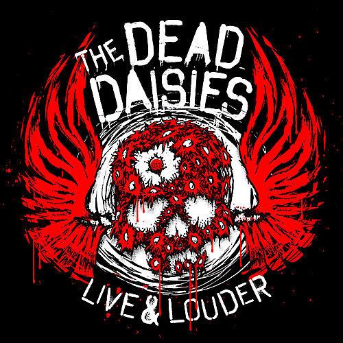 Alliance Dead Daisies - Live & Louder