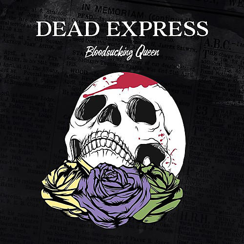 Alliance Dead Express - Bloodsucking Queen
