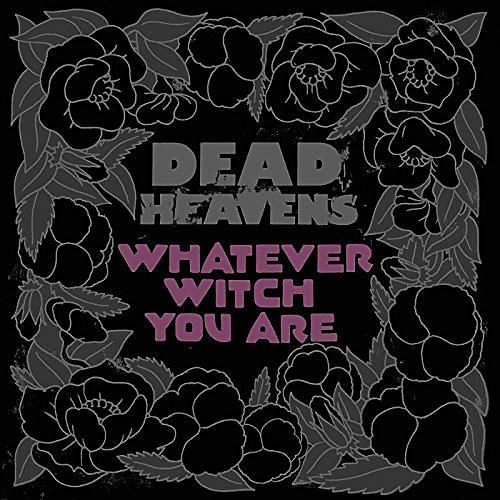 Alliance Dead Heavens - Whatever Witch You Are