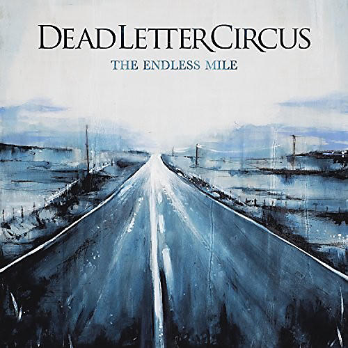 Alliance Dead Letter Circus - Endless Mile