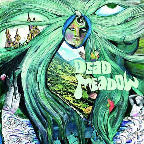 Alliance Dead Meadow - Dead Meadow