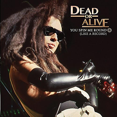 Alliance Dead or Alive - You Spin Me Round (Like a Record)