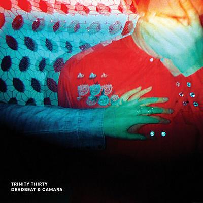 Deadbeat & Camara - Trinity Thirty