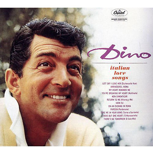 Alliance Dean Martin - Dino: Italian Love Songs