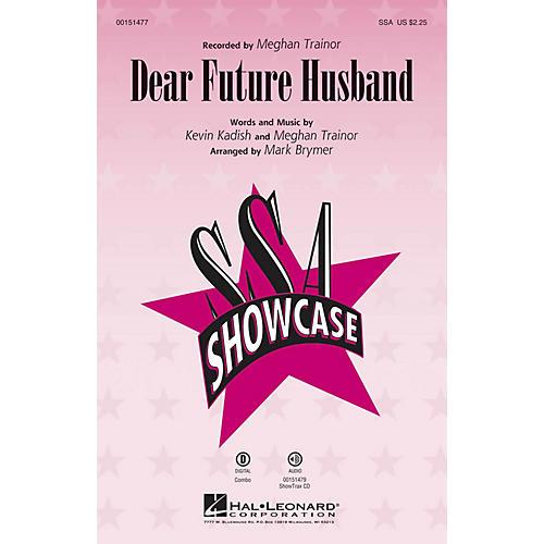 Hal Leonard Dear Future Husband SSA by Meghan Trainor arranged by Mark Brymer