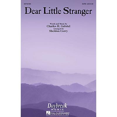 Daybreak Music Dear Little Stranger SATB arranged by Sheldon Curry