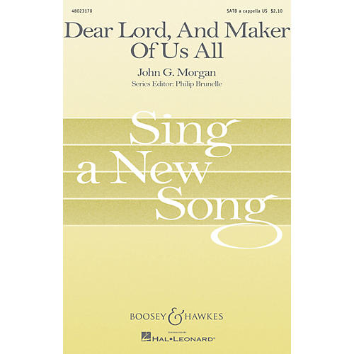 Boosey and Hawkes Dear Lord, And Maker of Us All (Sing a New Song Series) SATB a cappella