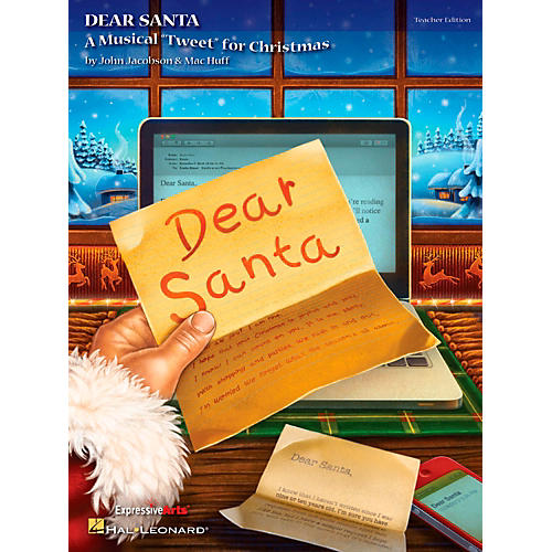 Hal Leonard Dear Santa - A Musical Tweet for Christmas Teacher's Edition