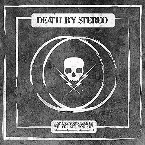Alliance Death by Stereo - Just Like You'd Leave Us We've Left You For