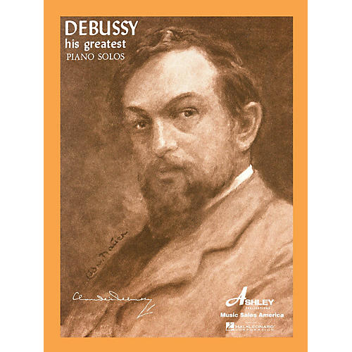 Ashley Publications Inc. Debussy - His Greatest Piano Solos His Greatest (Ashley) Series