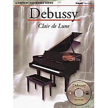 Music Sales Debussy: Clair De Lune (Concert Performer Series) Music Sales America Series Softcover with CD