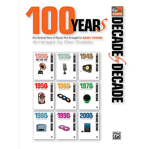 Alfred Decade by Decade 100 Years of Popular Hits for Easy Piano Book