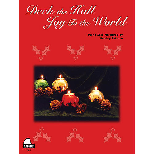 SCHAUM Deck the Hall / Joy to the World Educational Piano Series Softcover