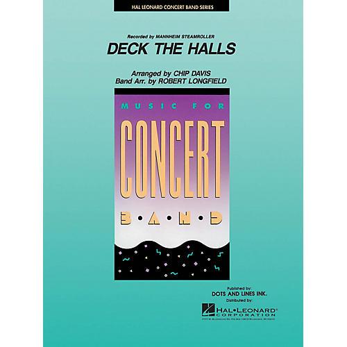 Hal Leonard Deck the Halls Concert Band Level 3-4 by Mannheim Steamroller Arranged by Chip Davis, Robert Longfield