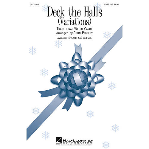 Hal Leonard Deck the Halls (Variations) SATB arranged by John Purifoy